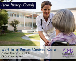 Work in a Person-Centred Care - Online Training Course - The Mandatory Training Group UK -