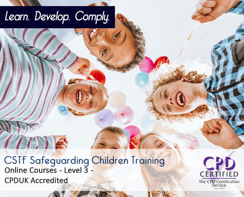 Online CSTF Safeguarding Children Training Courses - eLearning Course - The Mandatory Training Group UK -