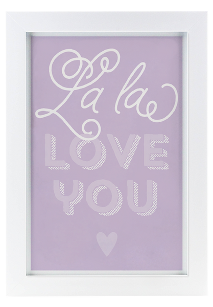 La La Love You - Framed
