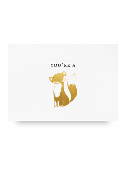 You're a Fox Letter Press Card
