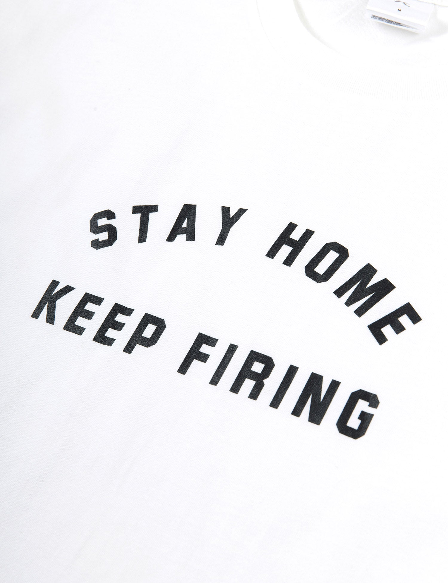 Stay Home Keep Firing (White)