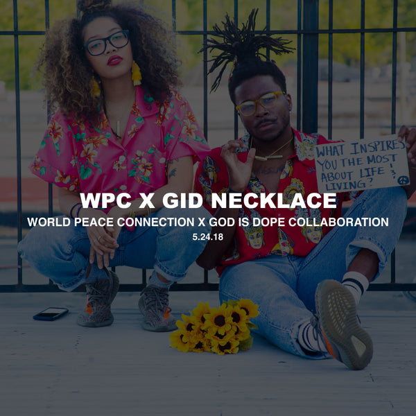 World Peace Connection x God Is Dope Necklace