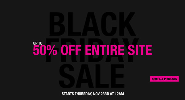 Black Friday Sale: Up To 50% Off!
