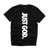 """JUST GOD V2"" TEE (BLACK/WHITE)"