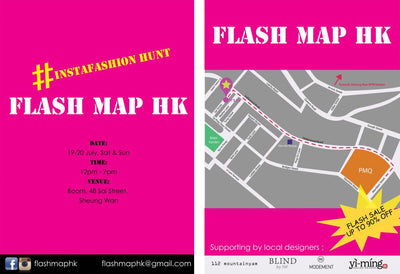 SUPPORT HK LOCAL DESIGN  - Yi-ming x FLASH MAP HK Event
