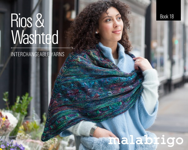 Malabrigo Book 18 - Rios and Washted:  Interchangeable Yarns
