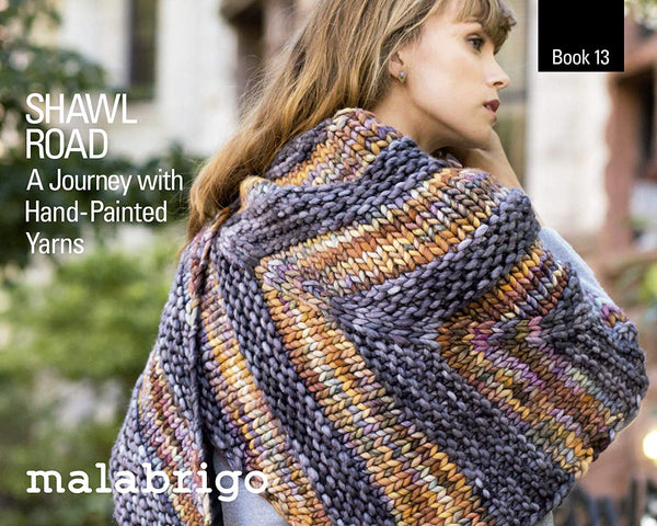 Malabrigo Book 13: Shawl Road