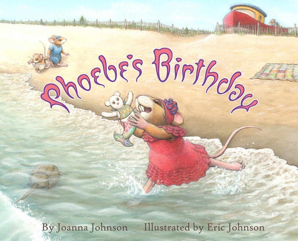 Phoebe's Birthday by Joanna Johnson