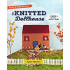 The Knitted Dollhouse Kit