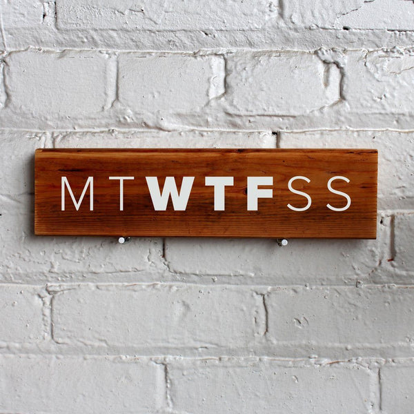 MTWTFSS Wall Sign