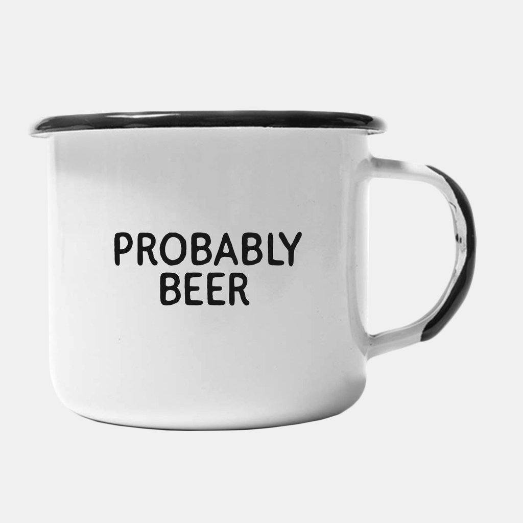 Probably Beer Enamel Mug