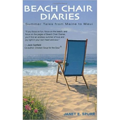 Beach Chair Diaries, Summer Tales from Maine to Maui