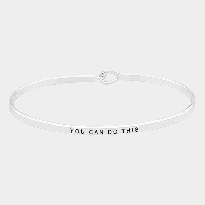 """You Can Do This"" Thin Metal Hook Bracelet MSB4360-RH-YOU_CAN_DO"