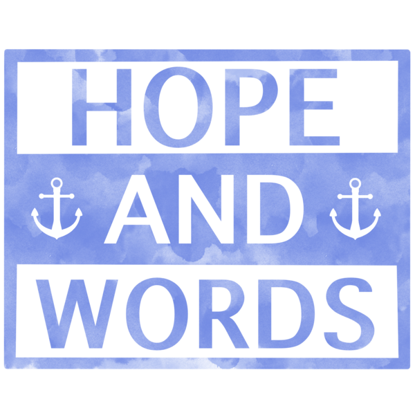 Hope And Words