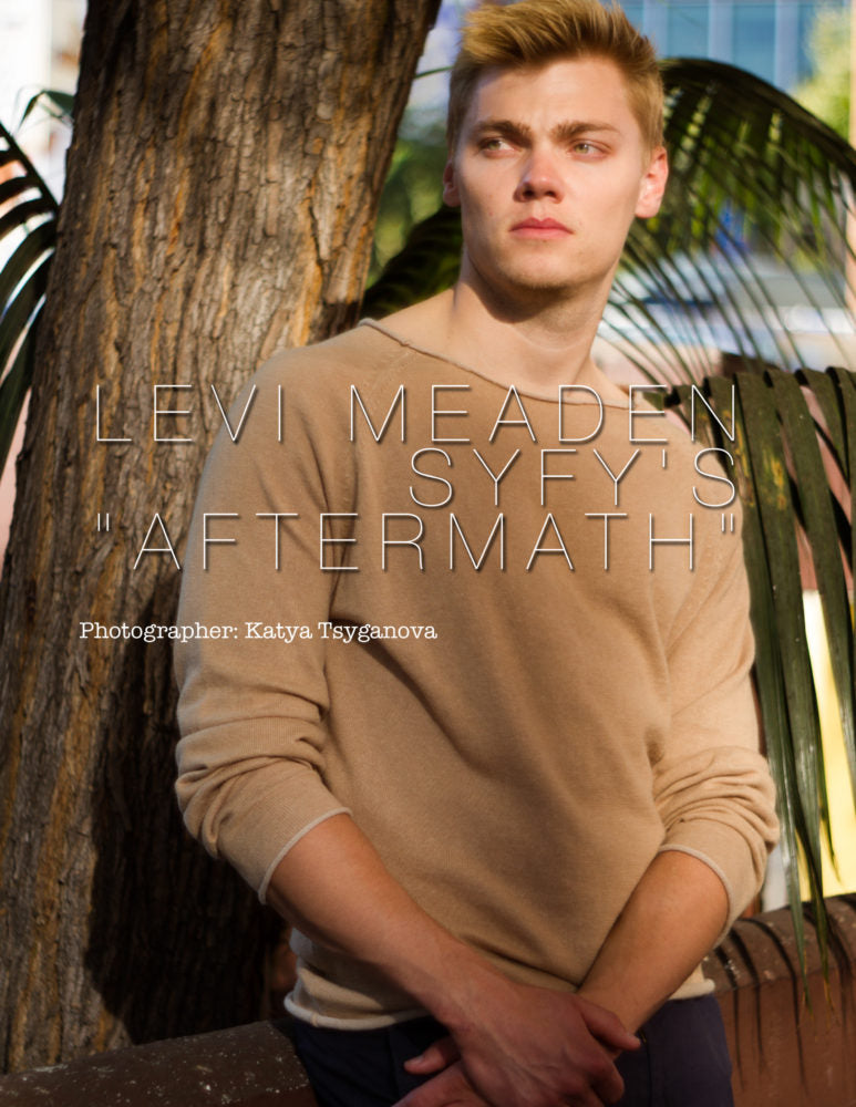 "Levi Meaden SyFy's ""Aftermath"" Must See Tv Show"