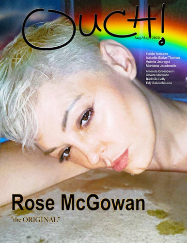 Singer, Actor, Activist, Author  and Producer Rose McGowan covers Ouch Magazine - OUCH MAGAZINE