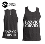 What the Actual - F////K COVID Running Singlet