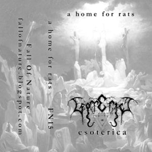 Esoterica - A Home For Rats cassette - Broken Limbs Recordings