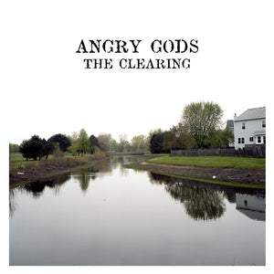 Angry Gods - The Clearing LP - Broken Limbs Recordings
