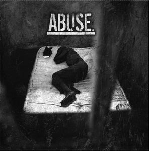 "Abuse. - A New Low 7"" - Broken Limbs Recordings"