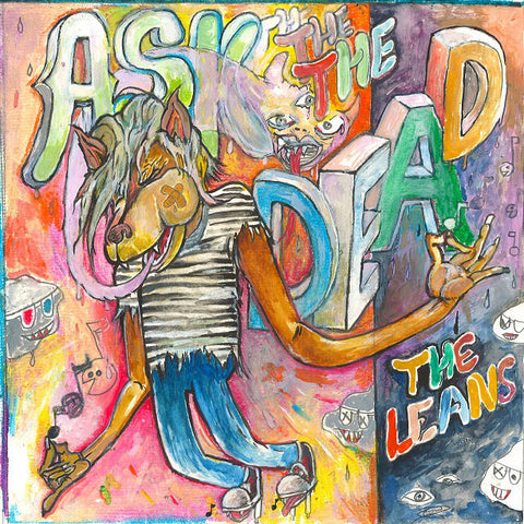 "Ask The Dead - The Leans 7"" - Broken Limbs Recordings"