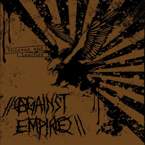 Against Empire ‎– Thieves And Leeches LP - Broken Limbs Recordings