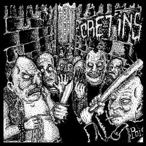 "Cretins - S/T 7"" - Broken Limbs Recordings"