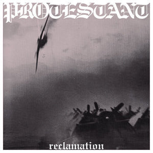 Protestant - Reclamation LP - Broken Limbs Recordings