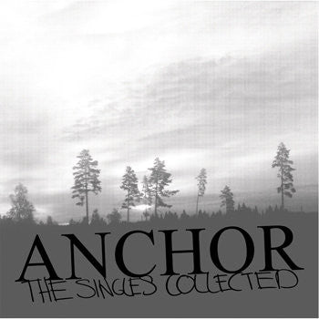 Anchor - The Singles Collected LP - Broken Limbs Recordings