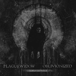 "Plague Widow / Oblivionized - This Black Earth Split 7"" - Broken Limbs Recordings"
