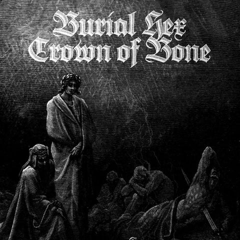 Burial Hex / Crown of Bone Split cassette - Broken Limbs Recordings