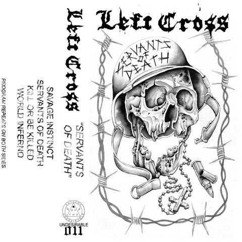 Left Cross - Servants of Death cassette - Broken Limbs Recordings