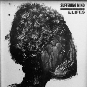 "Suffering Mind / Lifes Split 7"" - Broken Limbs Recordings"