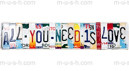 License Plate Signs ALL YOU NEED IS LOVE Hollywood