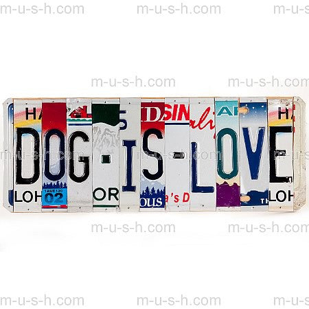 License Plate Signs DOG IS LOVE