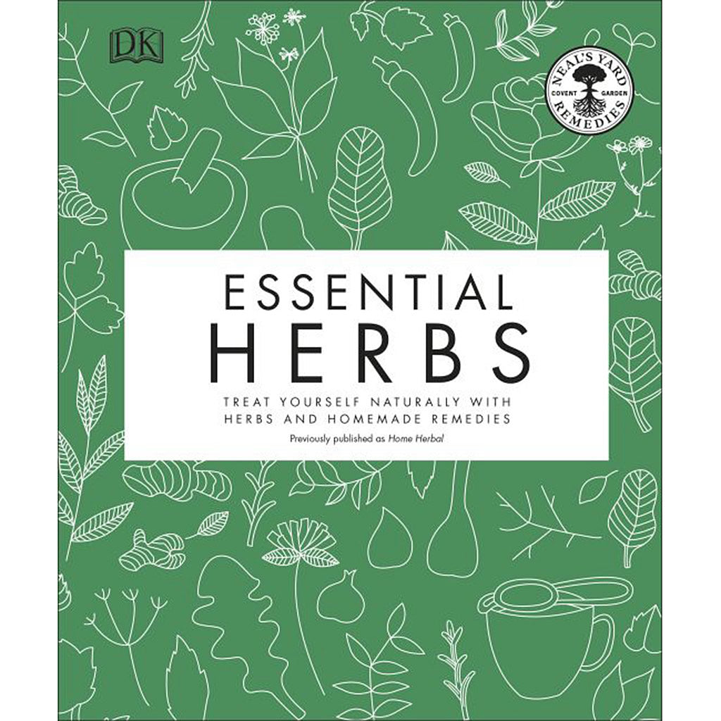 Essential Herbs Treat Yourself Naturally with Herbs and Homemade Remedies
