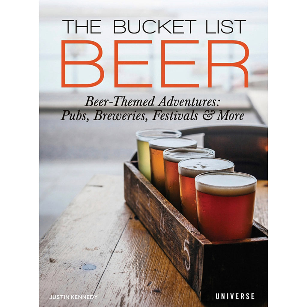 The Bucket List Beer 1000 Adventures Pubs Breweries Festivals