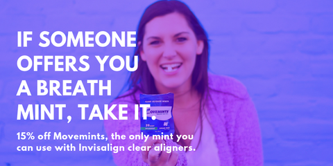 Woman holding a package of Movemints clear aligner mints for Invisalign with overlay text offering 15% off a purchase
