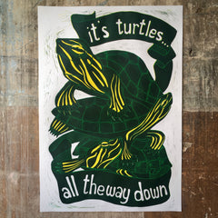It's Turtles All The Way Down - Print