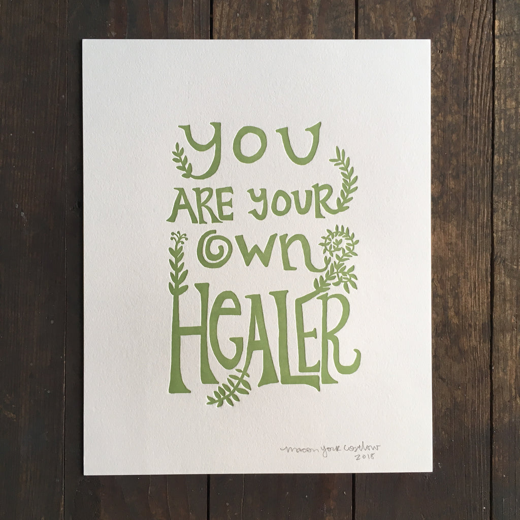 You Are Your Own Healer - Print