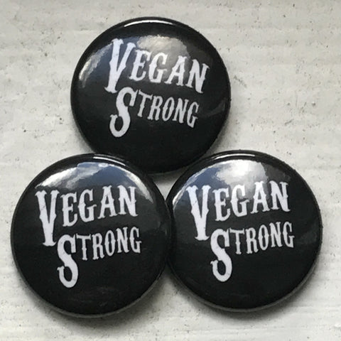 "Vegan Strong Pin Button - 1"" Round"