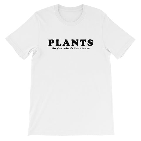 Plants for Dinner Unisex T-Shirt