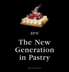 The New Generation in Pastry