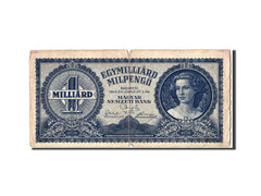 Banknote, Hungary, 1 Milliard Milpengö, 1946, VG(8-10)