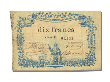 FRANCE, Bordeaux, 10 Francs, 1870, 1870-10-16, EF(40-45), Jérémie #33.01.A