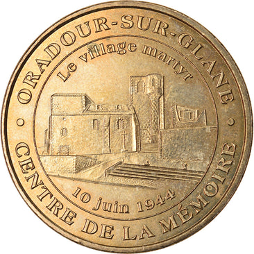 France, Token, Touristic token, Oradour-sur-Glane - Village martyr n°1, 2006