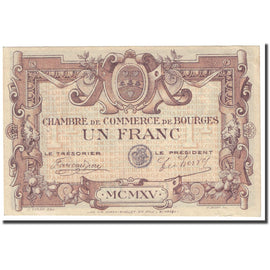 France, Bourges, 1 Franc, 1915, Chambre de Commerce, AU(55-58), Pirot:32-2