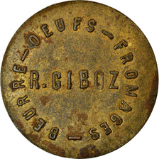 Coin, France, R. Giboz, Beurre - Oeufs - Fromages, Uncertain Mint, 1 Franc