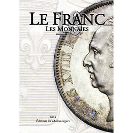 Book, Coins, France, Le Franc X, 2014, Safe:1795/14