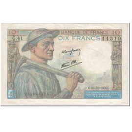 France, 10 Francs, 10 F 1941-1949 ''Mineur'', 1943, 1943-03-25, EF(40-45)